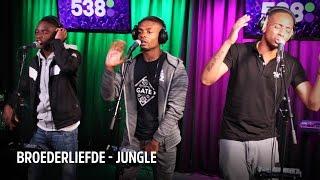 Broederliefde - Jungle   Live bij Evers Staat Op