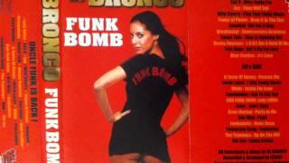 Dj Bronco - Funk Bomb Mixtape Cassette Rare