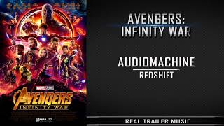 Avengers: Infinity War Trailer #2 Music | Audiomachine - RedShift