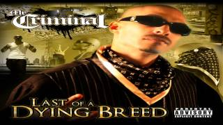 Mr.Criminal - Last Of A Dying Breed (New 2013)