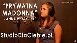 Prywatna Madonna - Anna Wyszkoni (cover by Natalia Micor)