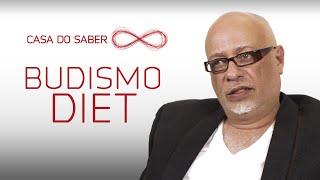 Budismo Diet | Luiz Felipe Pondé