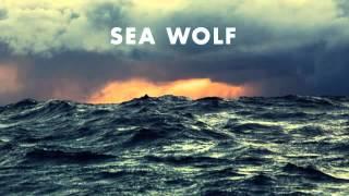 "Sea Wolf ""In Nothing"" Old World Romance w/ lyrics"