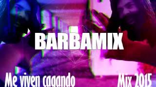 Barbamix - Me viven cagando (TECHNO)