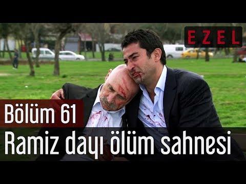 Ezel 61.Bölüm Ramiz Dayı Ölüm Sahnesi