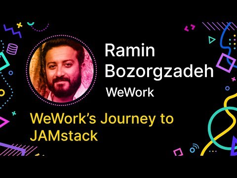 WeWork's Journey to JAMstack