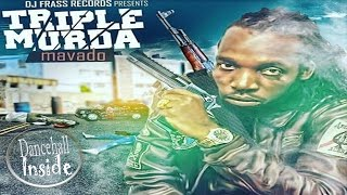 Mavado - Triple Murda (Raw) [Double Murda Riddim] - December 2016