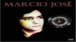 MARCIO JOSÉ - SONHOS