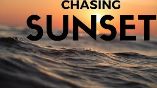 Chasing  Sunsets   |THEFATRAT| |SPS|