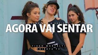 Agora Vai Sentar - MCs Jhowzinho & Kadinho I Coreógrafo Tiago Montalti