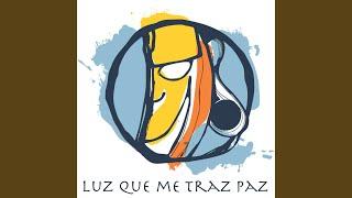 Luz Que Me Traz Paz (Radio Edit)