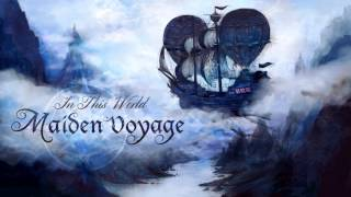 In This World - Maiden Voyage - Set Sail (feat. Deonte Goodman)