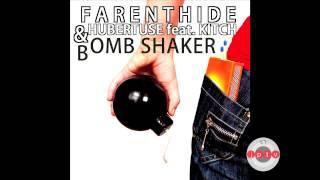Farenthide & Hubertuse feat. Kitch - Bomb Shaker (Radio Edit) /prev