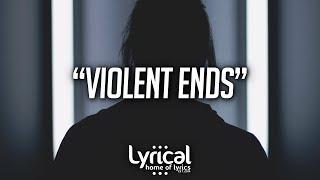TRACES - Violent Ends (Lyrics)