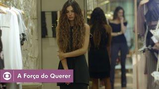 A Força do Querer: capítulo 29 da novela, sexta, 5 de maio, na Globo