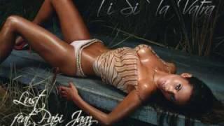 Lust - Ti Si Ta Vatra feat. Papi Jaaz (2009)