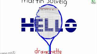 Hello (Radio Edit) - Martin Solveig & Dragonette