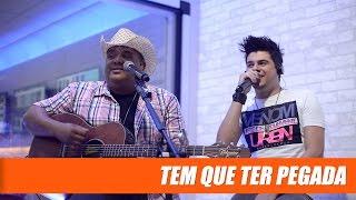 Humberto e Ronaldo  (Zé Neto e Cristiano) - Tem Que Ter Pegada