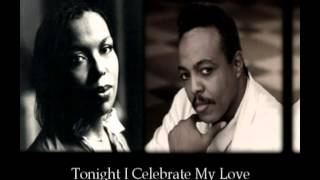 Roberta Flack & Peabo Bryson - Tonight I Celebrate My Love