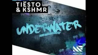 Tiësto & KSHMR feat Cade - Underwater (Original Mix)