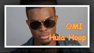 OMI - Hula Hoop LYRICS | SingAlong