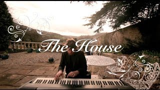 """Solo PIano - Outdoor Sessions - """"The House"""" By Greg Ryan"""
