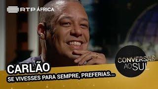 Carlão (Se vivesses para sempre, preferias...)