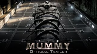 The Mummy   Official Trailer (HD)