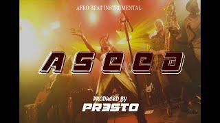 """ASEED"" Afrobeat Instrumental   Wande Coal x Tiwa Savage x Fuse ODG Type Beat   Prod. by Pr3sto"