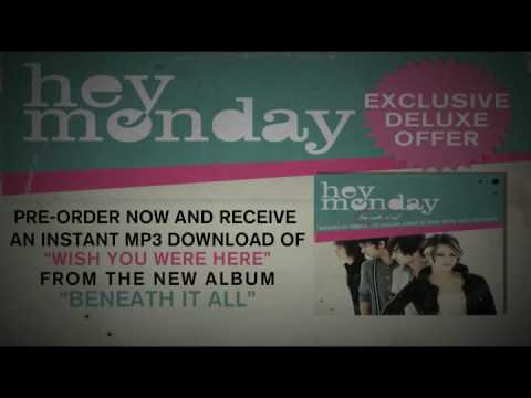 hey-monday-wish-you-were-here-official-lyric-video-heymonday