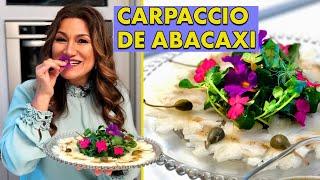 COMO FAZER CARPACCIO DE ABACAXI - SAUDÁVEL COMIGO   RECEITA SAUDÁVEL