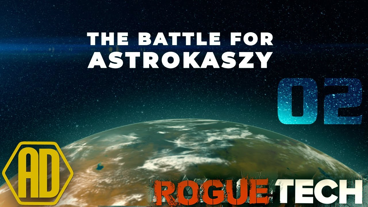 Destroy - Roguetech Treadnought - The Battle for Astrokaszy - Ep02