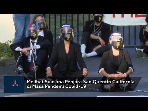 Melihat Suasana Penjara San Quentin di California di Masa Pandemi