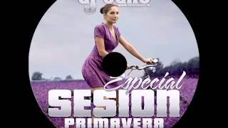 10.Session Mayo 2014 Dj Taño ★Especial Primavera★