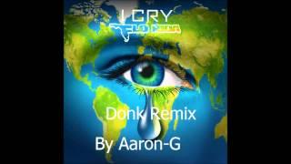 i cry remix (donk)