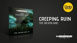 Creeping Ruin - The Neverland [Warfare Recordings]
