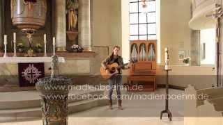 When I Need You (acoustic cover) - Madlen Böhm / Hochzeitsdemo