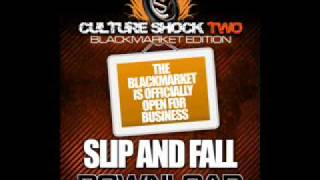LOMATICC SUNNYBROWN BABA KAHN - SLiP n FALL Culture Shock 2 Black Market !!!BRAND NEW SINGLE!!!!