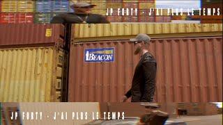JpForty - J'ai plus le temps (Clip Officiel)
