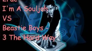 2Pac - Souljah vs Beastie Boys - 3 The Hard Way (Conor Kerr Mix)