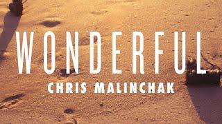 Chris Malinchak - Wonderful (Cover Art)
