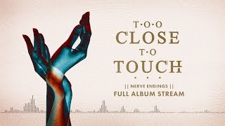 "Too Close To Touch - ""The Chase (feat. Kellin Quinn)"""