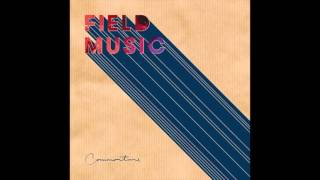 Field Music - The Morning Is Waiting For You