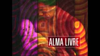 Alma Livre OFICIAL - SER ETERNO