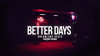 """Better Days"" Smooth Romantic R&B Trap Beat"