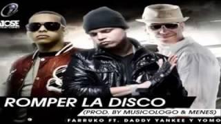 Daddy Yankee Yomo Ft. Farruko- Pa Romper La Discoteca Remix 2011.mp4