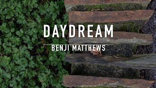 Benji Matthews - Daydream (Official Lyric Video)