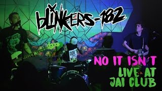 +44 - No It Isn´t (cover by blinkers-182) @ Jai Club