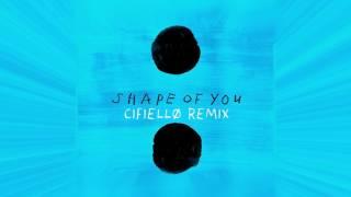 Ed Sheeran - Shape of You (CIFIELLØ Tropical Remix)