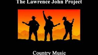 Lawrence John Project - How We Got Country Music
